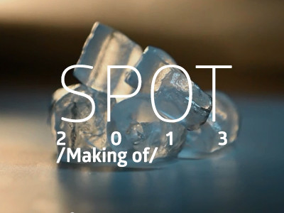 Spot 2013 – Making of