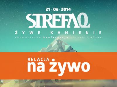 Strefa Zero 2014 – na żywo