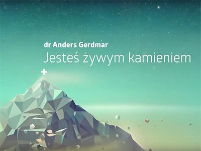 """Strefa Zero 2014 – """"Jesteś żywym kamieniem"""" – dr Anders Gerdmar"""