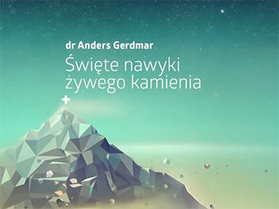 """Strefa Zero 2014 – """"Święte nawyki żywego kamienia"""" – dr Anders Gerdmar"""