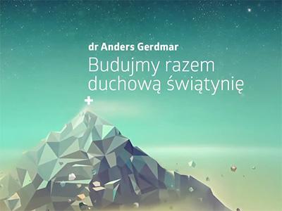 """Strefa Zero 2014 – """"Budujmy razem duchową świątynię"""" – dr Anders Gerdmar"""