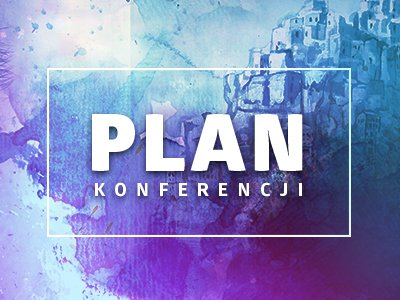 Plan ramowy konferencji